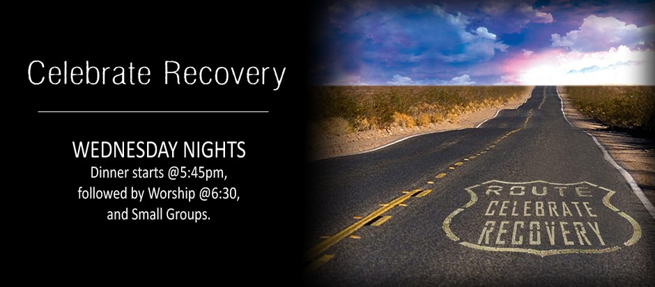 Celebrate Recovery Wednesday Nights 545